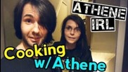 Athene Irl - Cooking With Athene
