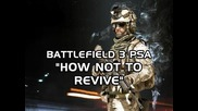 """Battlefield 3 Psa """"how Not to Revive"""" (bf3 Machinima)"""