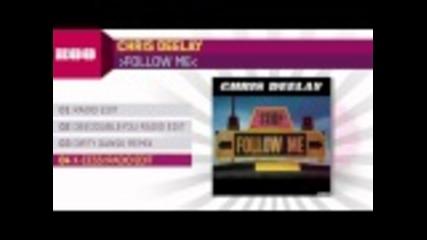 Chris Deelay - Follow Me (x-cess! Radio Edit)