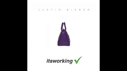 Justin Bieber - It's Working (new song 2014)