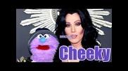 Cher - When Cheeky Met Cher