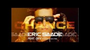 Eric Saade feat. Dev - Hotter Than Fire (new single)
