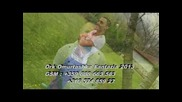 Ork.omurtashka Fantazia Svadba 2013 tel..+359 888 66 35 83 / +316 574 85 927