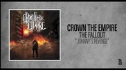 Crown The Empire - Johnny's Revenge
