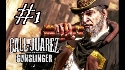 Call Of Juarez Gunslinger Walkthrough Part 1 (ceco)