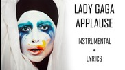 Lady Gaga - Applause (инструментал + Субтитри)