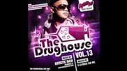 The Drughouse Vol.13