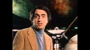 Космос от Карл Сейгън - Разкази на пътешественици (епизод 6)