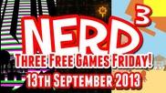 Nerd3's Three Free Games Friday - 42