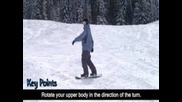 How to snowboard - Basic Turns