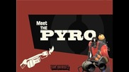 Team Fortress 2: Meet the Pyro