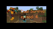 Minecraft Dual Survival ep4-mod