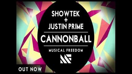 Showtek Justin Prime - Cannonball (original Mix)