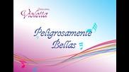 Виолета- Людми и Нати,караоке версия на : Peligrosamente bellas
