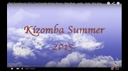 Kizomba 2015 Music Mix - Novas/new Musicas -- Zouk Love Songs --- Top & Best Artists
