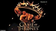 Game Of Thrones (season 2) Soundtrack- Valar Morghulis