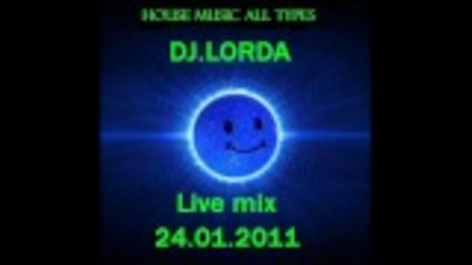 Dj.lorda house mix 2011(part1)