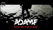 Dubstep``adam F - When The Rain Is Gone (subscape Mix)