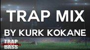 Най-доброто от Trap и Bass 2013 - Kurk Kokane [free Dl]