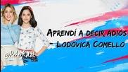 Violetta 3 - Aprendi a decir adios - Lodovica Comello - Letra