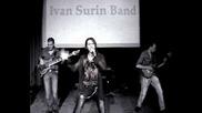 Ivan Surin Band - Не Сдавайся, Не Отступай!