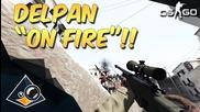 "Cs:go - Delpan ""on Fire!"""