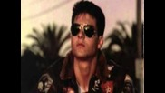 Kenny Loggins Top Gun- Playing with the boys