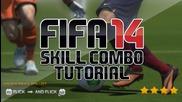 Fifa 14 - Skill Combo Tutorial ft. New Skill Move! (xbox 360 & Ps3)