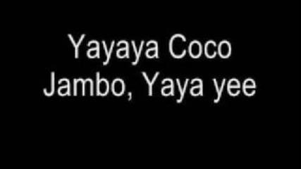 Coco Jambo- Mr. President (lyrics)