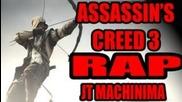 Assassin's Creed 3 Rap
