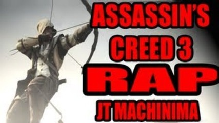Assassin's Creed 3 Rap