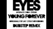 Young Forever (eyes Dubstep Remix) - Jay-z ft Mr Hudson