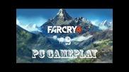 Let's Play Far Cry 4 Walkthrough Part 2 Gameplay Pc Български Геймър :p