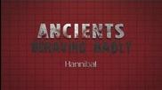 Ancients Behaving Badly: Hannibal