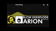 [electro] - Arion - Blow Exxxplode (extended Mix) [monstercat Release]
