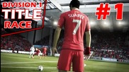 Division 1 Title Race! - Fifa World #1