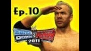 Smackdown Vs Raw 2011: Christian Road to Wrestlemania Ep.10