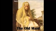 The Old Maid by Sara Teasdale