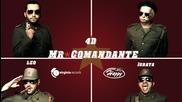 Raffi feat. Deo, Leo & Igrata - Mr. Comandante (official Hd)