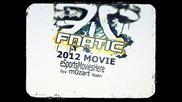 esmh - Fnatic™ the Movie