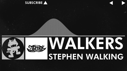 [edm] : Stephen Walking - Walkers [monstercat Release]
