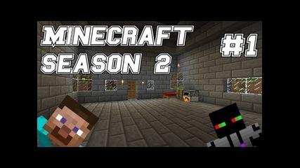 Let's Play:minecraft Survival Season 2 Episode 1