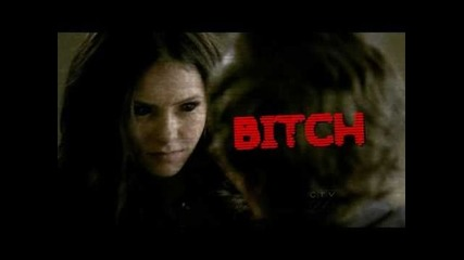 Katherine Peirce; I'ma Bad Bitch (tvd)