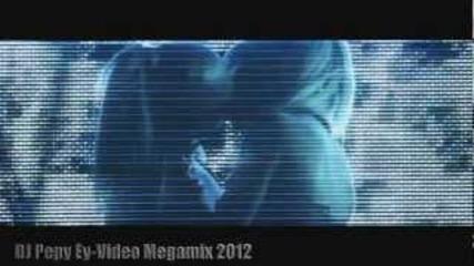 Dj Pepy Ey Video Megamix 2012 part 2