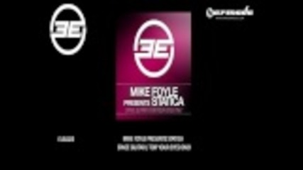 Mike Foyle pr Statica - For Your Eyes Only (original.mix)