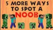 5 начина да зебележите Noob в Minecraft