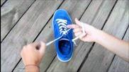 Как да си вържем обувките супер бързо !!!