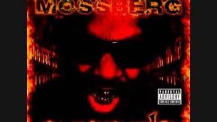 Mossberg - High As Me (feat. T-rock, Slikk & C-mob)