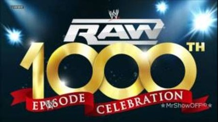 2012: Wwe Monday Night Raw 1,000th Episode Theme Song -