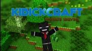 Minecraft Server Kibickcraft - s.2 ep.1 - Малко се разхождаме